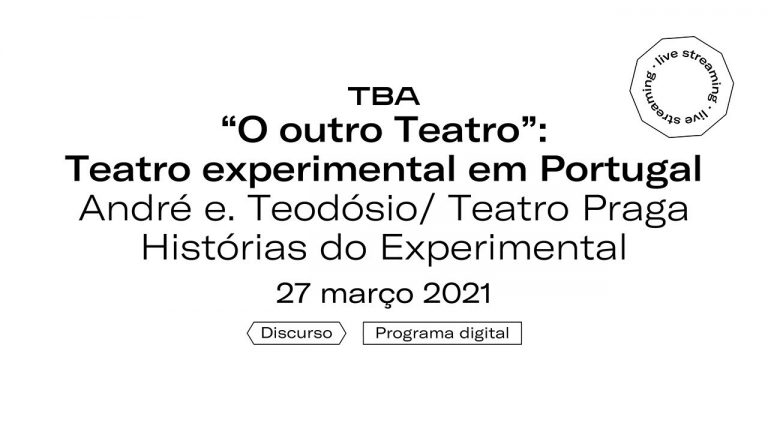"Ver ""The Other Theatre"" – experimental theatre in Portugal – Conference by André e. Teodósio/Teatro Praga"